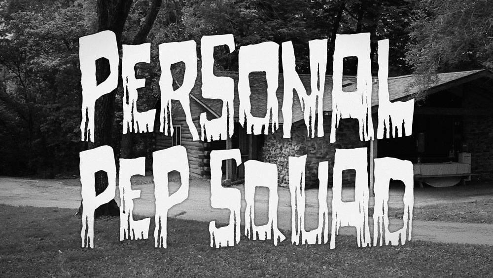 Personal Pep Squad