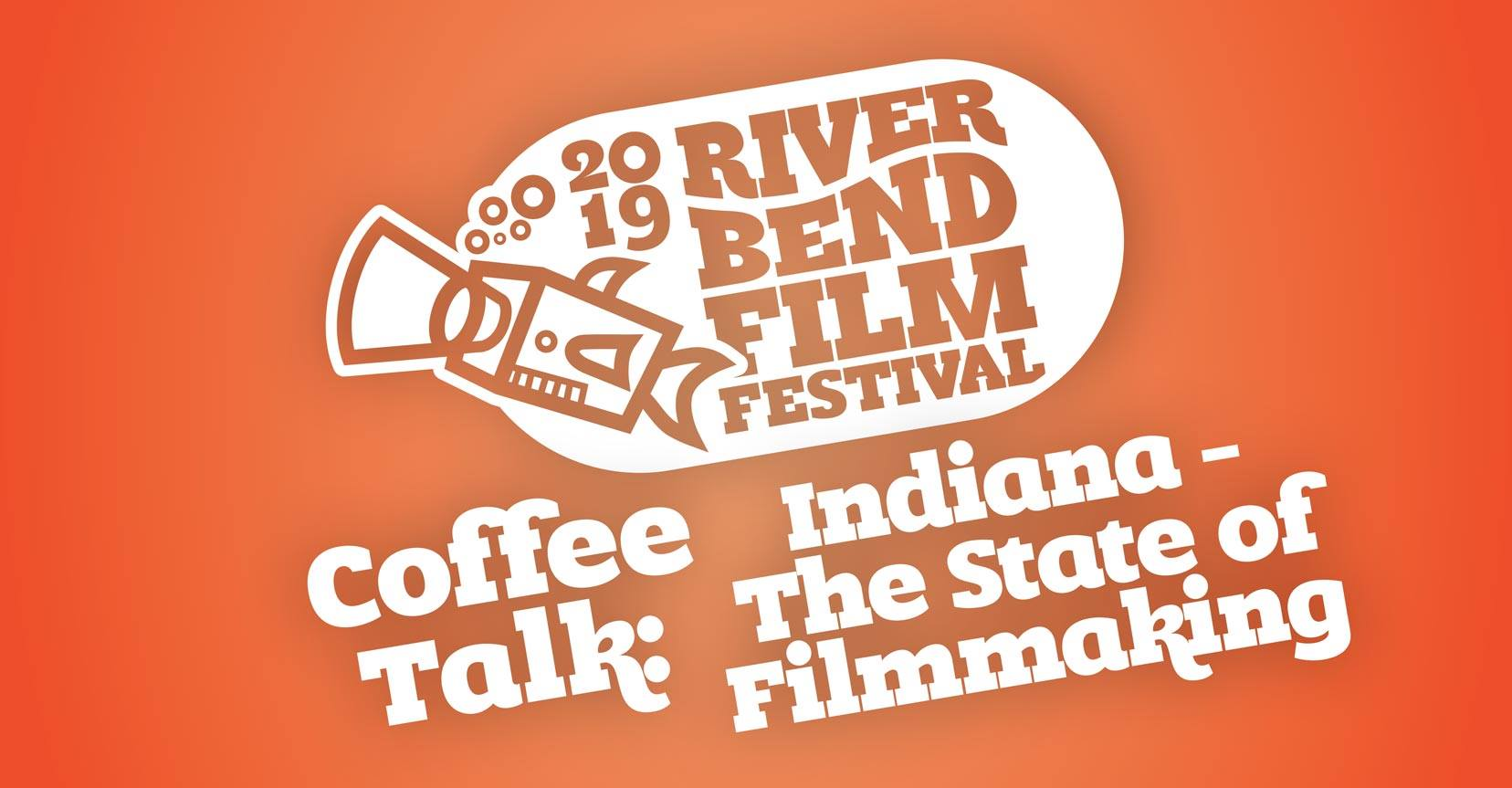 Coffee Talk: Indiana - The State of Filmmaking