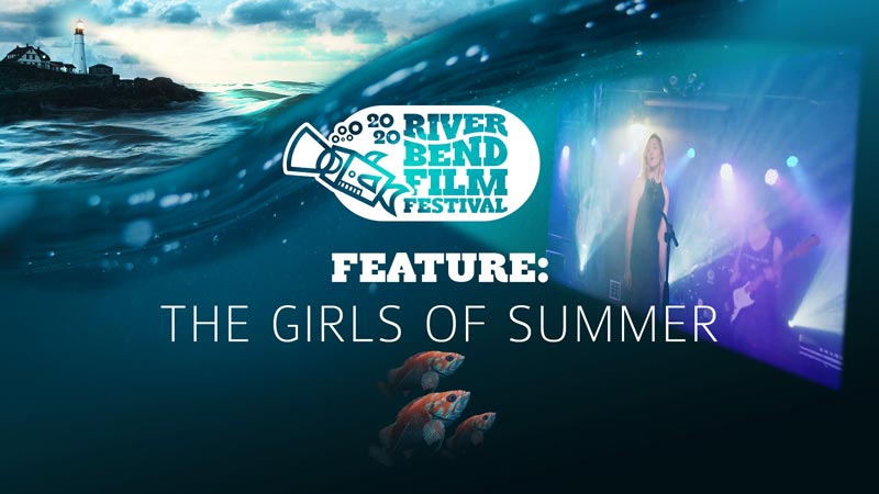 River Bend Film Festival Feature: The Girls of Summer