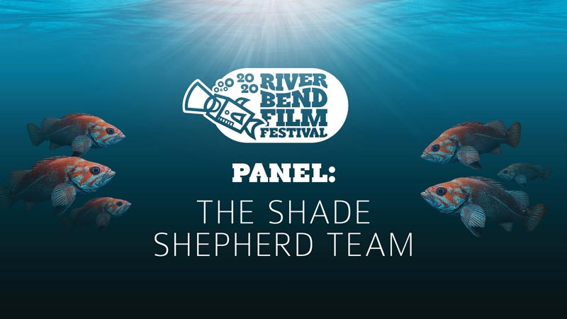 River Bend Film Festival Panel: The Shade Shepherd Team